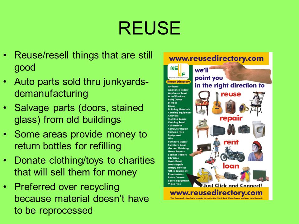 REUSE Reuse/resell things that are still good