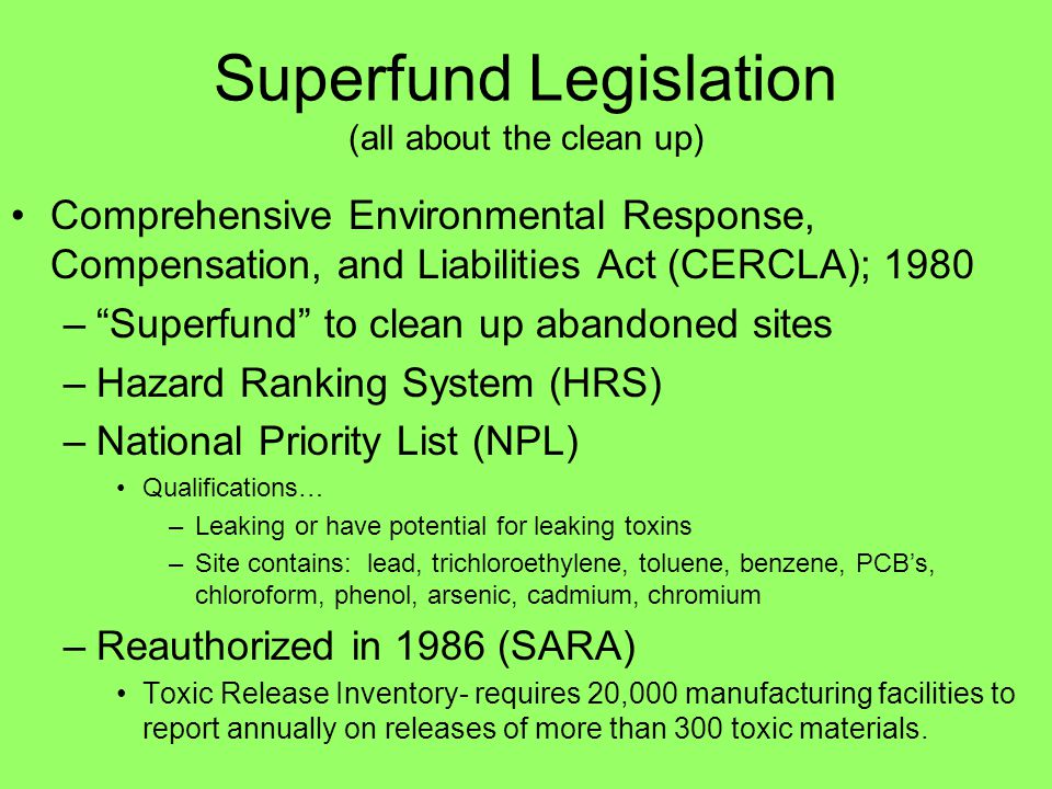 Superfund Legislation (all about the clean up)