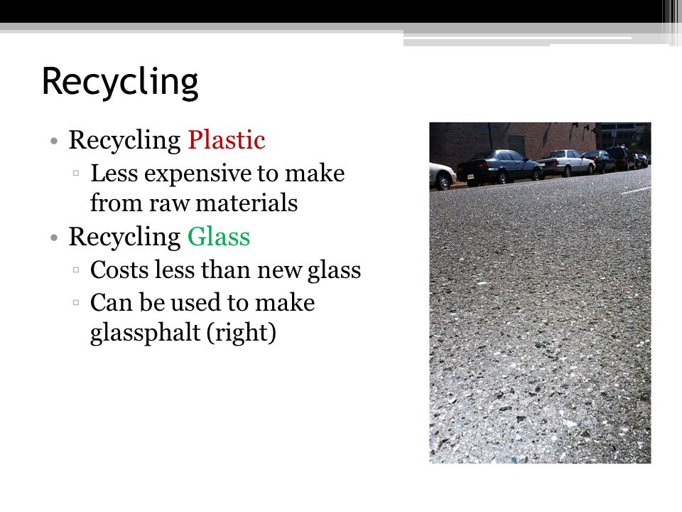 Recycling Recycling Plastic Recycling Glass