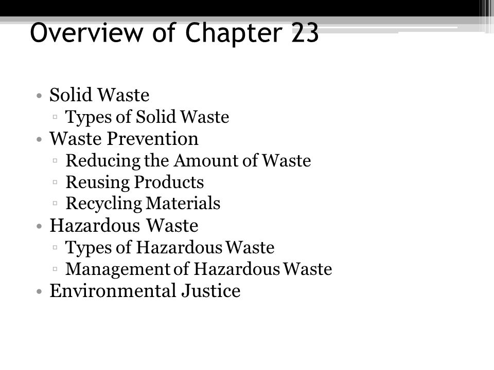 Overview of Chapter 23 Solid Waste Waste Prevention Hazardous Waste