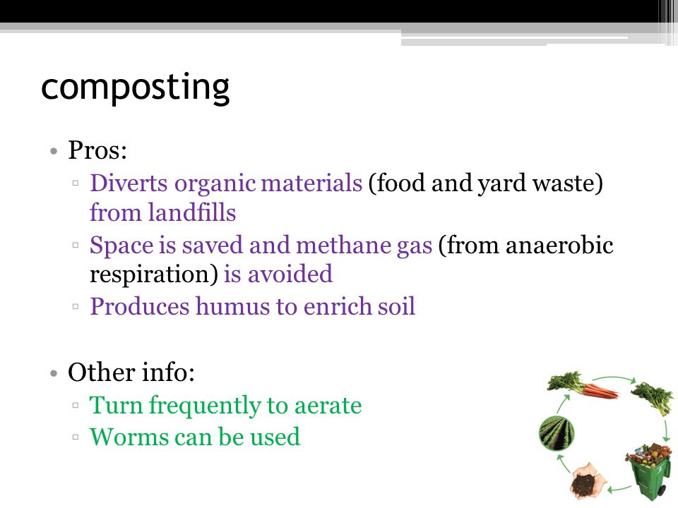 composting Pros: Other info: