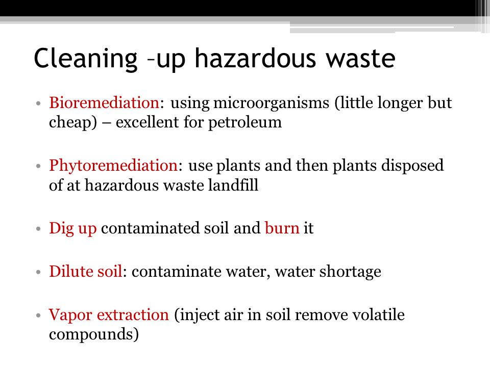 Cleaning –up hazardous waste