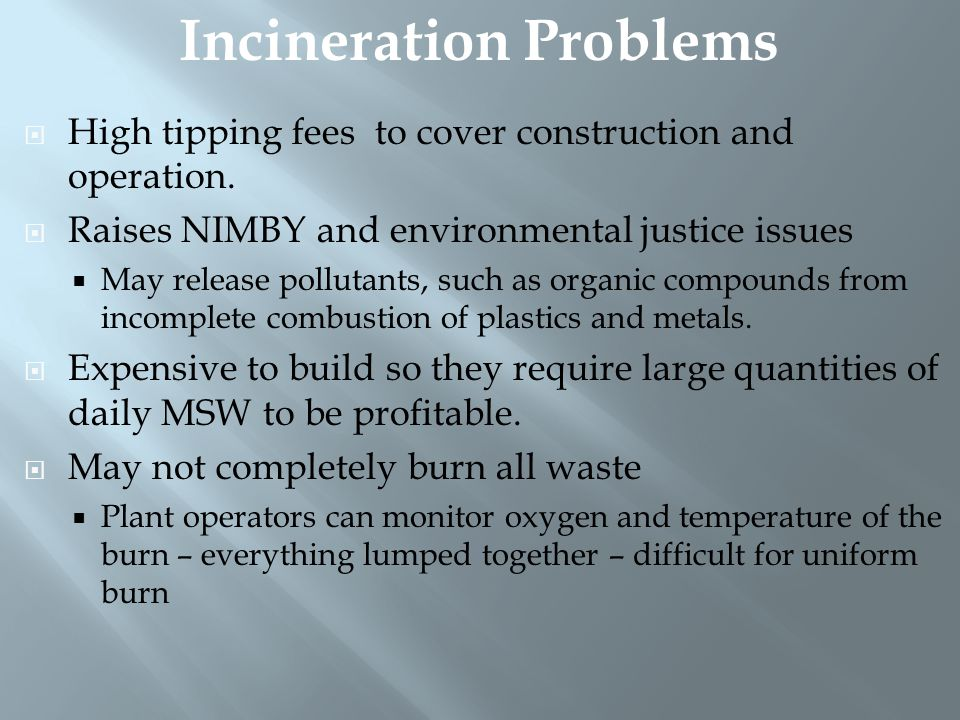 Incineration Problems