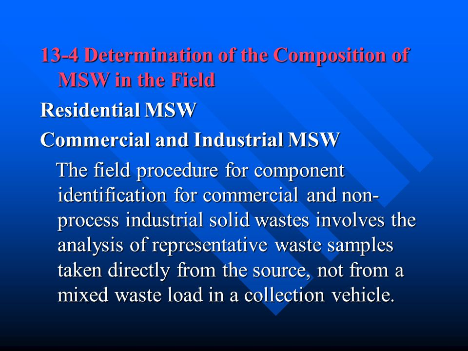 13-4 Determination of the Composition of MSW in the Field