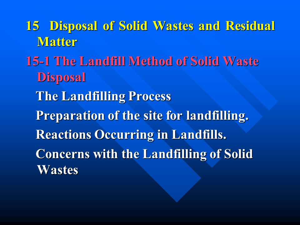 15 Disposal of Solid Wastes and Residual Matter