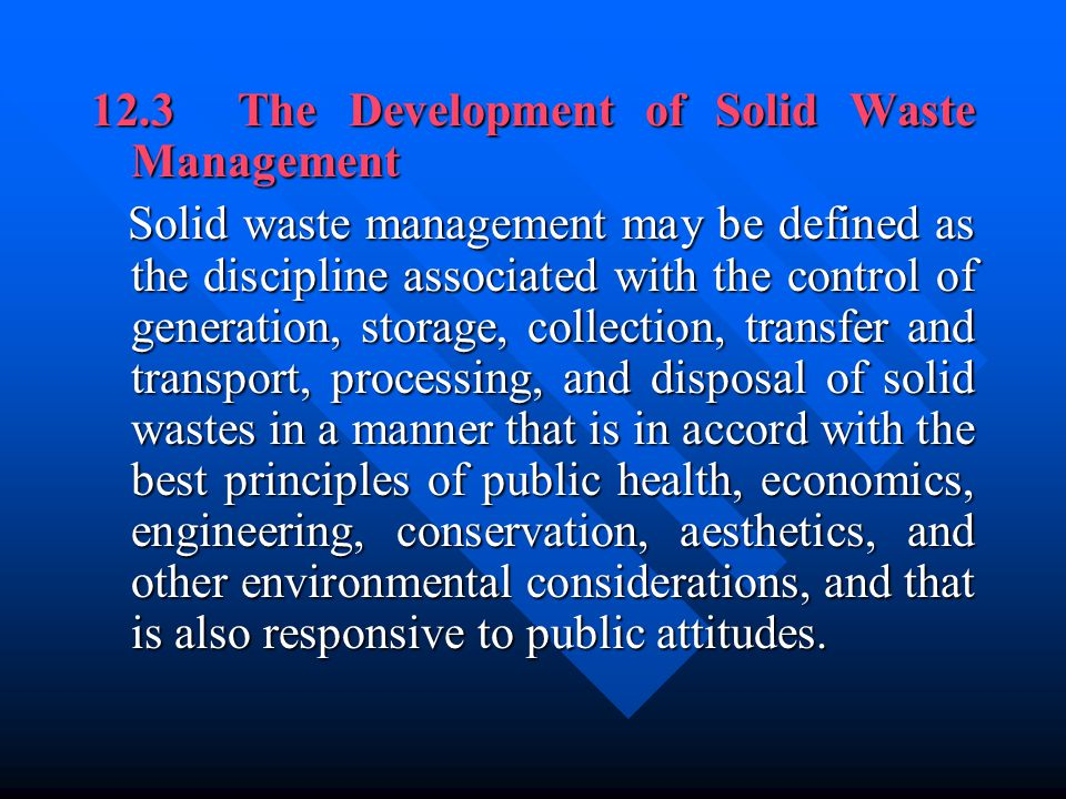 12.3 The Development of Solid Waste Management