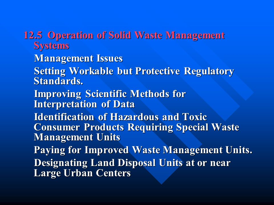 12.5 Operation of Solid Waste Management Systems