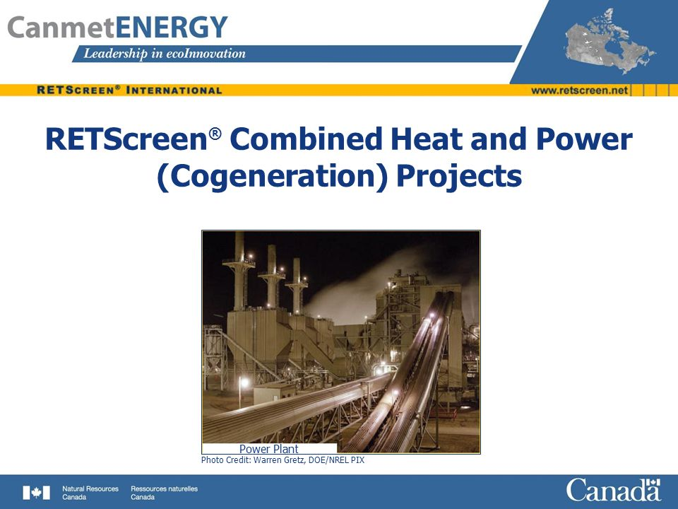 RETScreen® Combined Heat and Power (Cogeneration) Projects