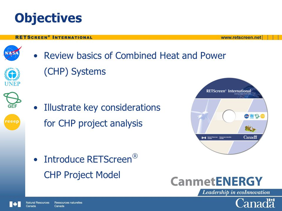 Objectives Review basics of Combined Heat and Power (CHP) Systems