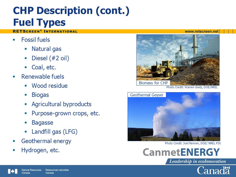 CHP Description (cont.) Fuel Types