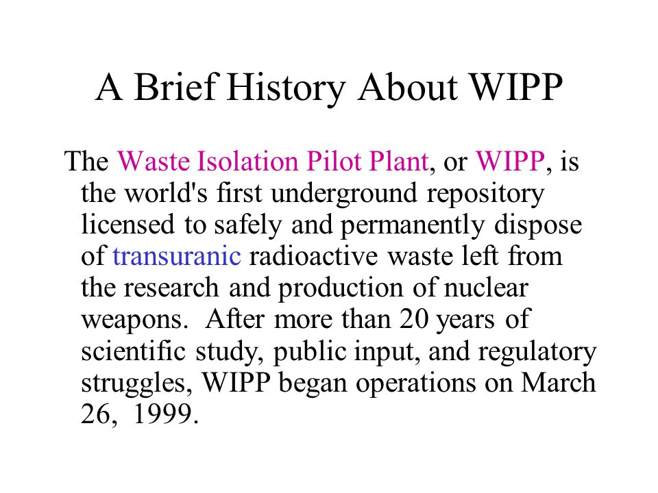 A Brief History About WIPP