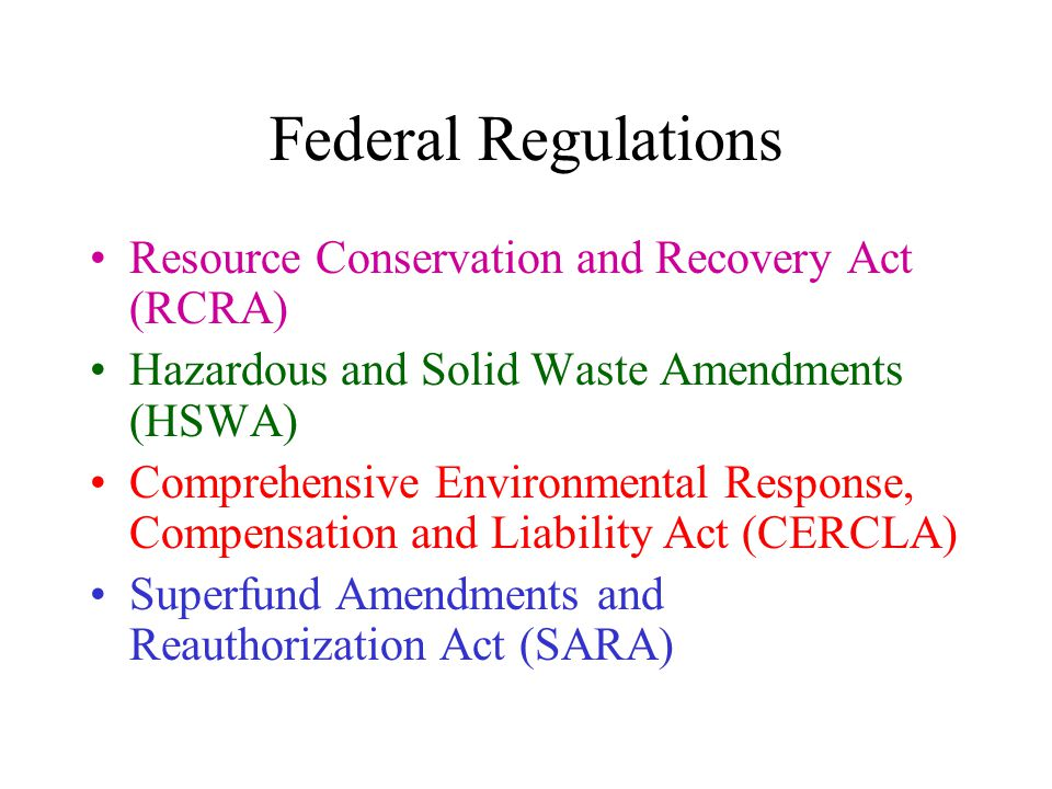Federal Regulations Resource Conservation and Recovery Act (RCRA)