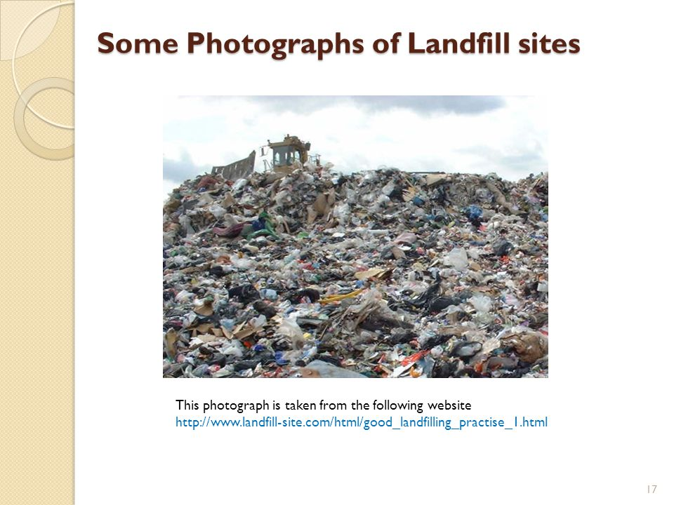 Some Photographs of Landfill sites