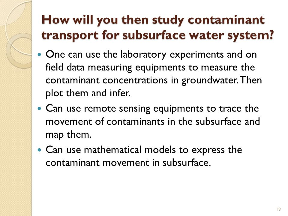 How will you then study contaminant transport for subsurface water system