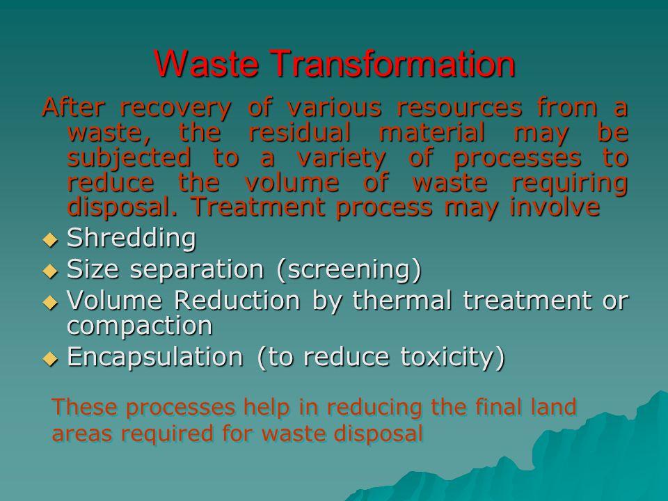 Waste Transformation
