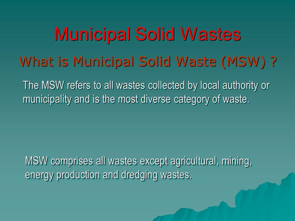 Municipal Solid Wastes