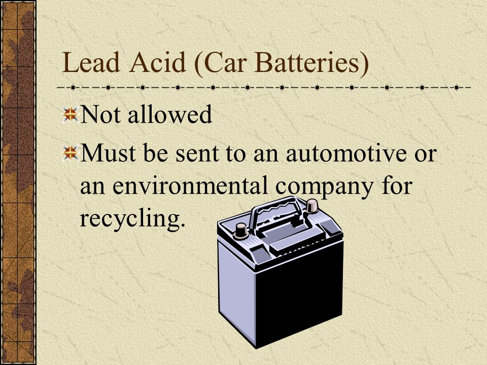 Lead Acid (Car Batteries)
