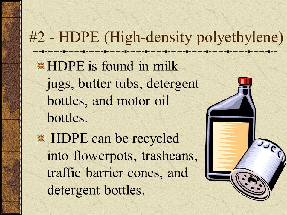#2 - HDPE (High-density polyethylene)