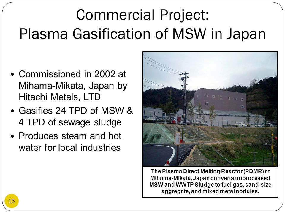 Commercial Project: Plasma Gasification of MSW in Japan