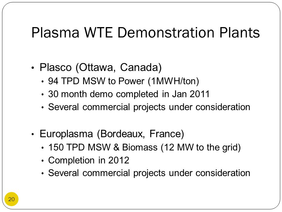 Plasma WTE Demonstration Plants