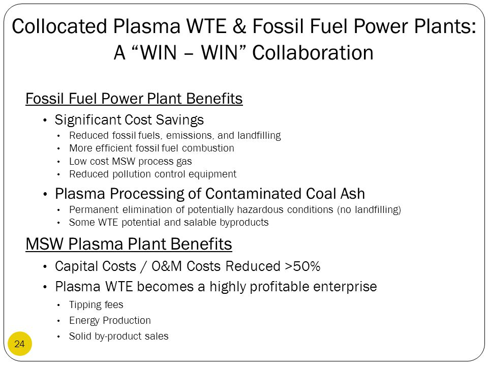 Collocated Plasma WTE & Fossil Fuel Power Plants: A WIN – WIN Collaboration