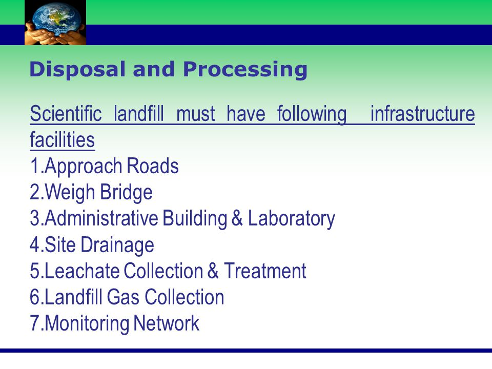 Scientific landfill must have following infrastructure facilities