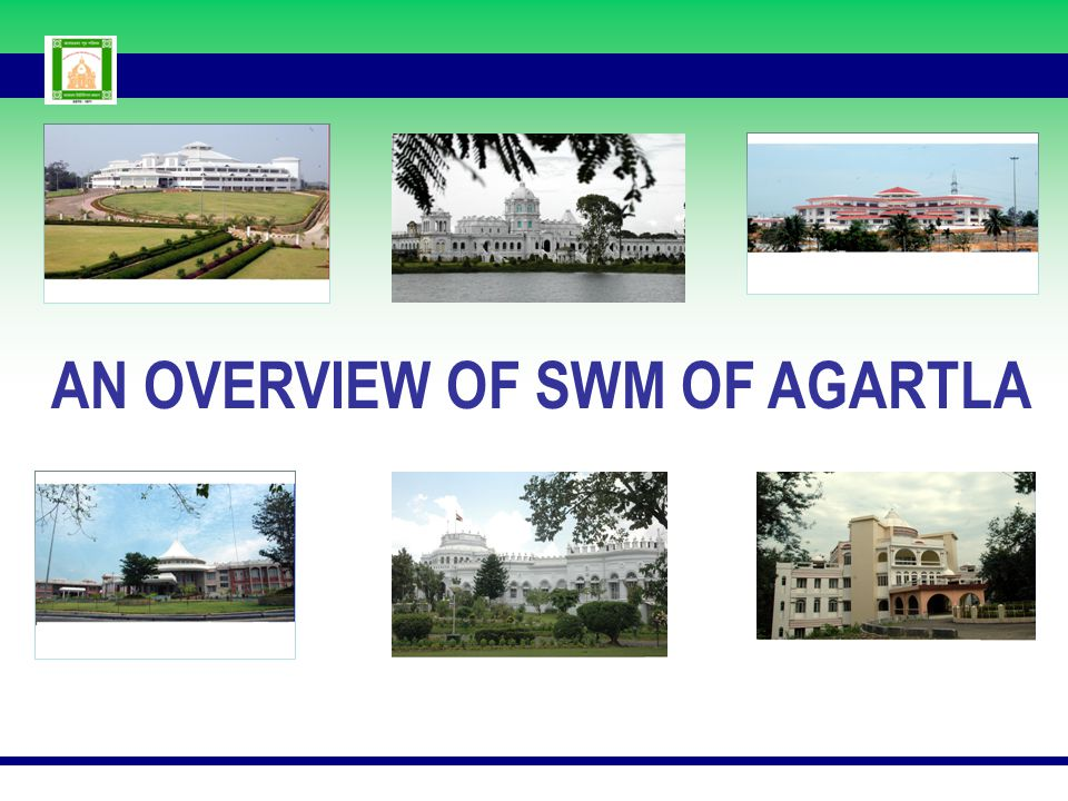 AN OVERVIEW OF SWM OF AGARTLA