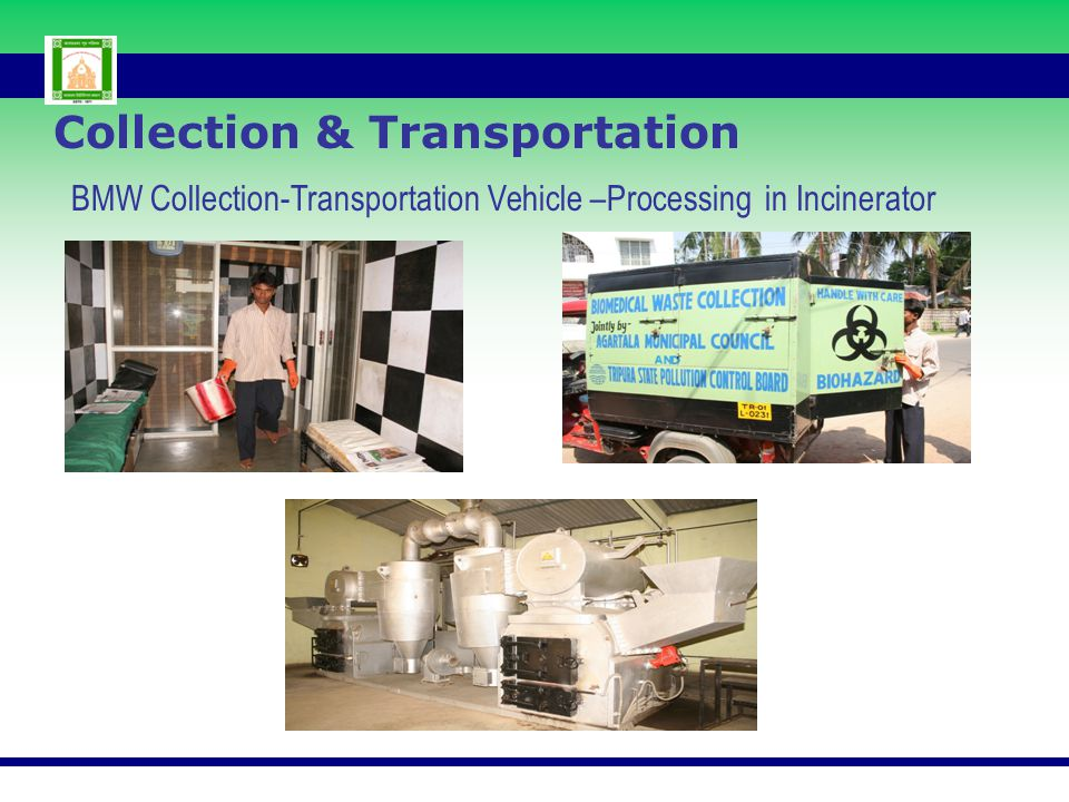 Collection & Transportation