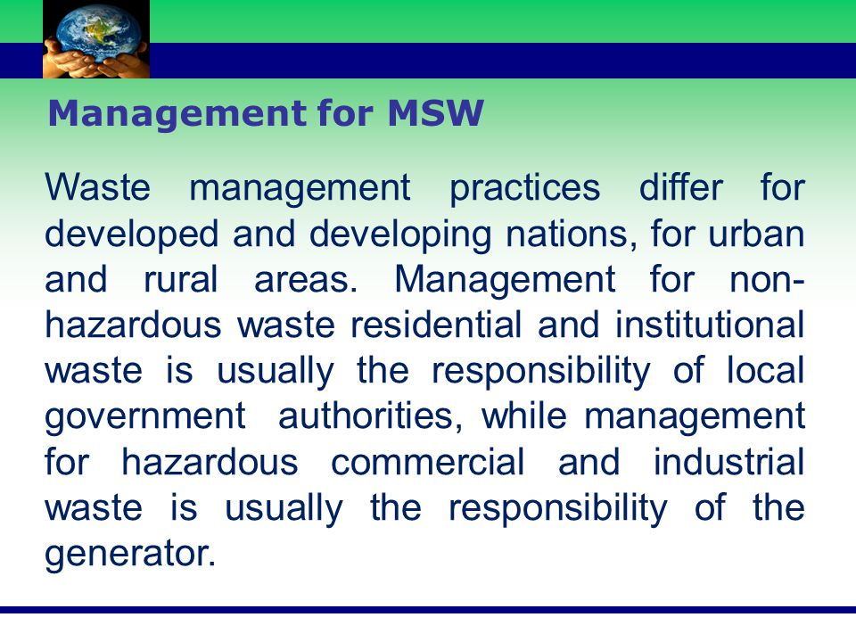Management for MSW