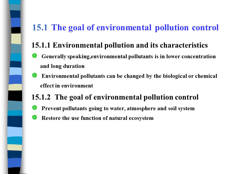 15.1 The goal of environmental pollution control