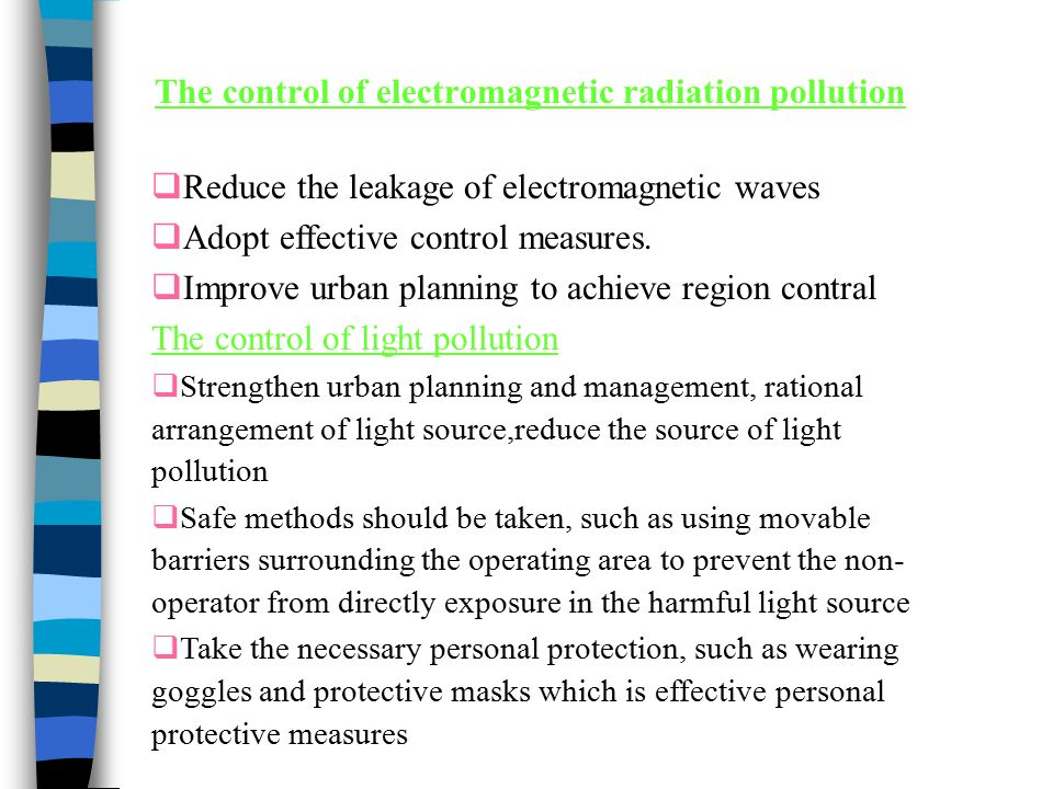 The control of electromagnetic radiation pollution
