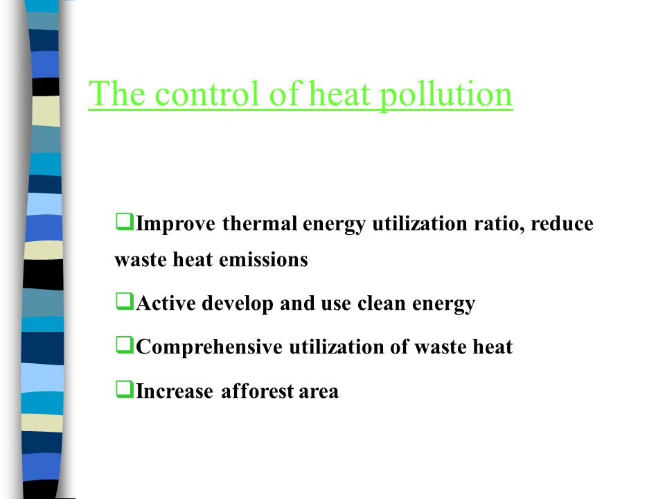 The control of heat pollution