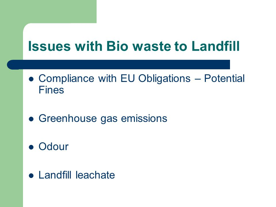 Issues with Bio waste to Landfill