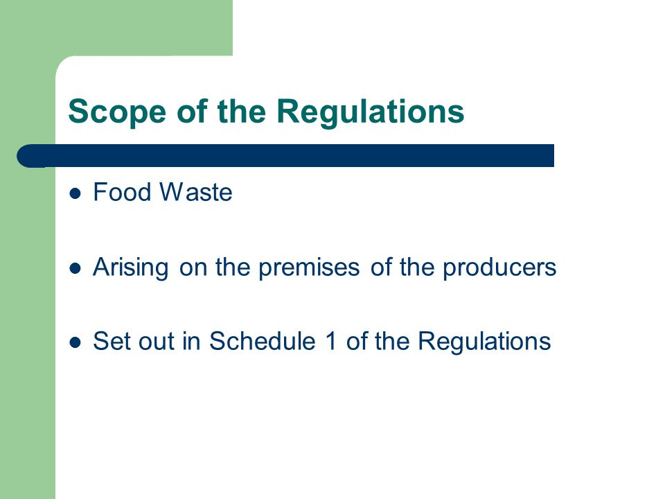 Scope of the Regulations