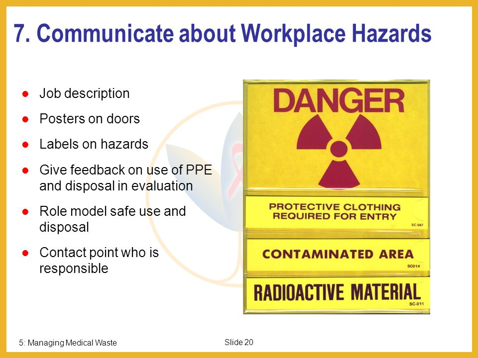 7. Communicate about Workplace Hazards
