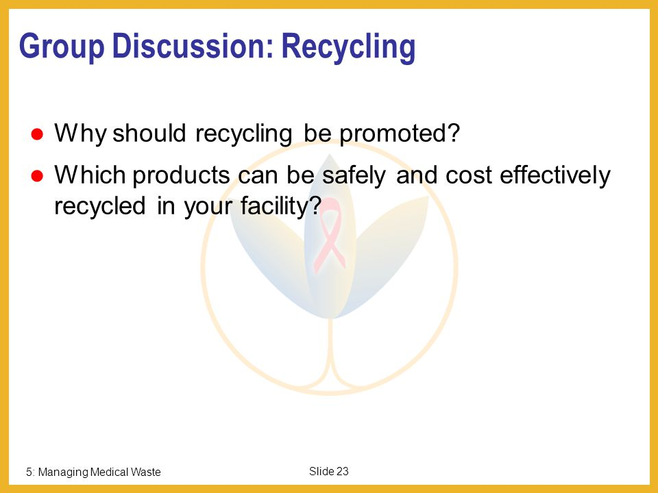 Group Discussion: Recycling