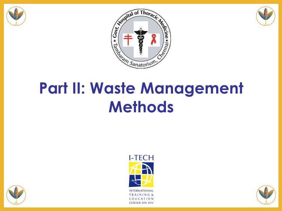 Part II: Waste Management Methods