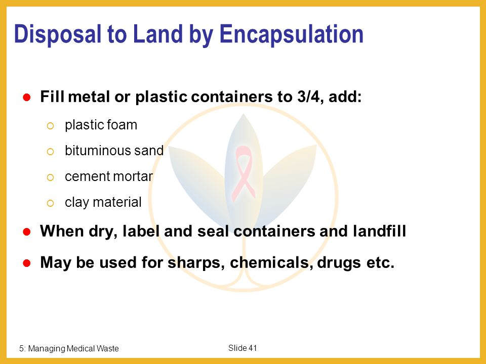 Disposal to Land by Encapsulation