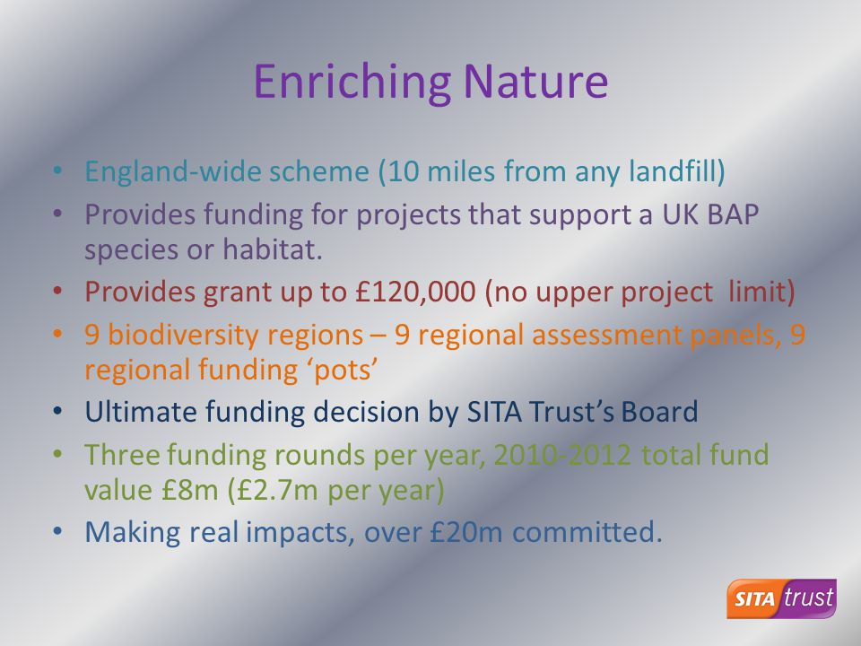 Enriching Nature England-wide scheme (10 miles from any landfill)