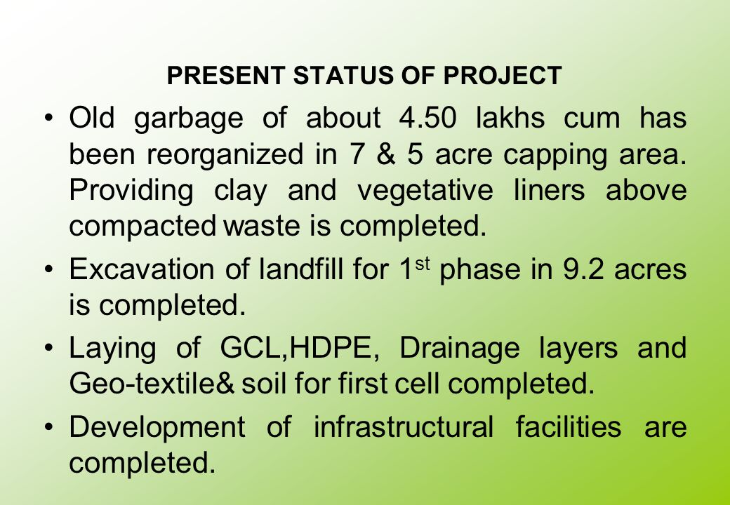 PRESENT STATUS OF PROJECT