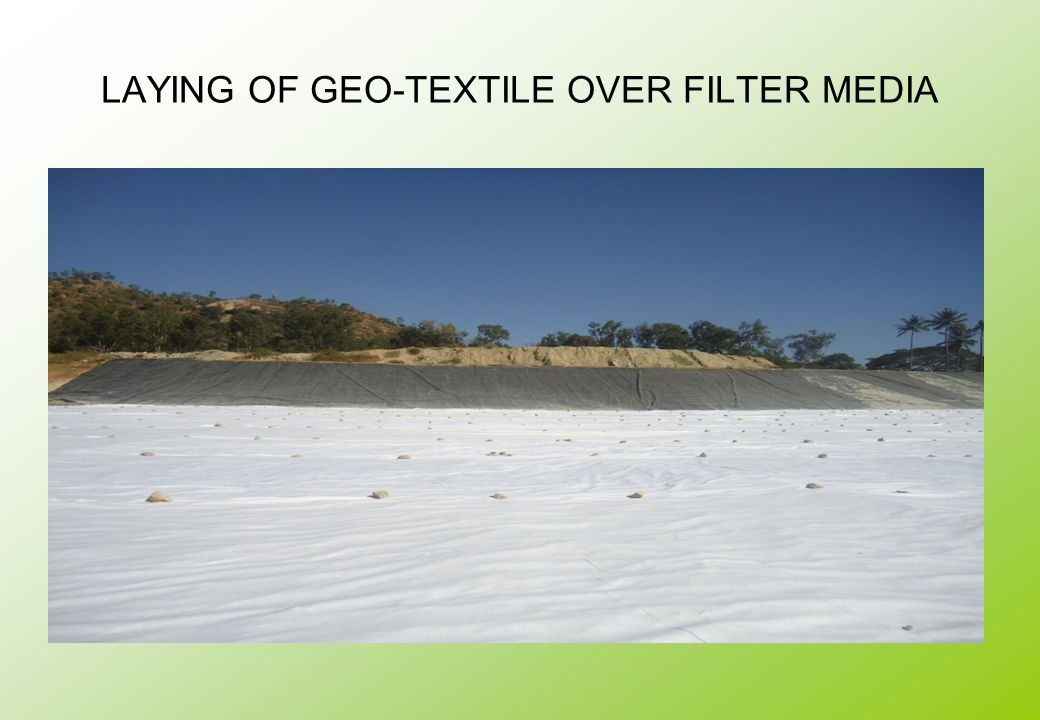 LAYING OF GEO-TEXTILE OVER FILTER MEDIA