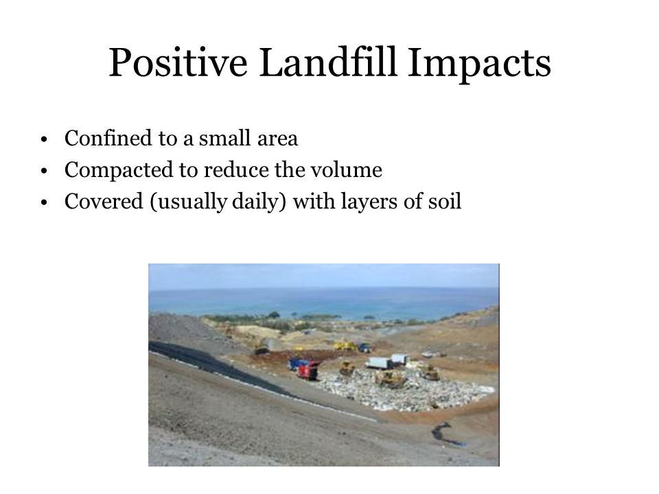 Positive Landfill Impacts