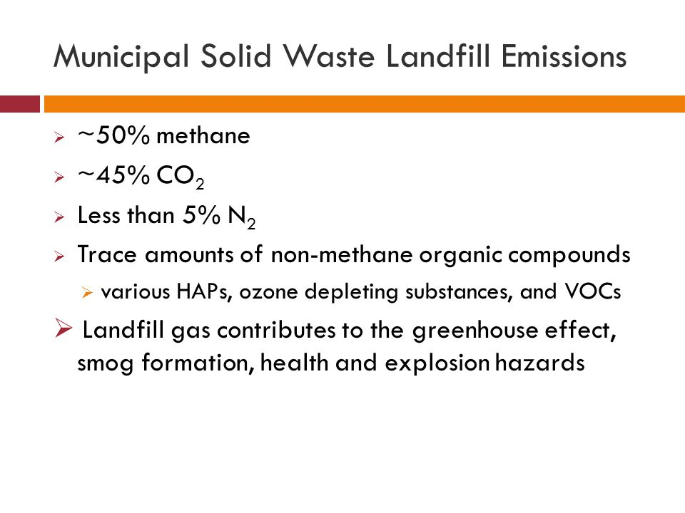 Municipal Solid Waste Landfill Emissions