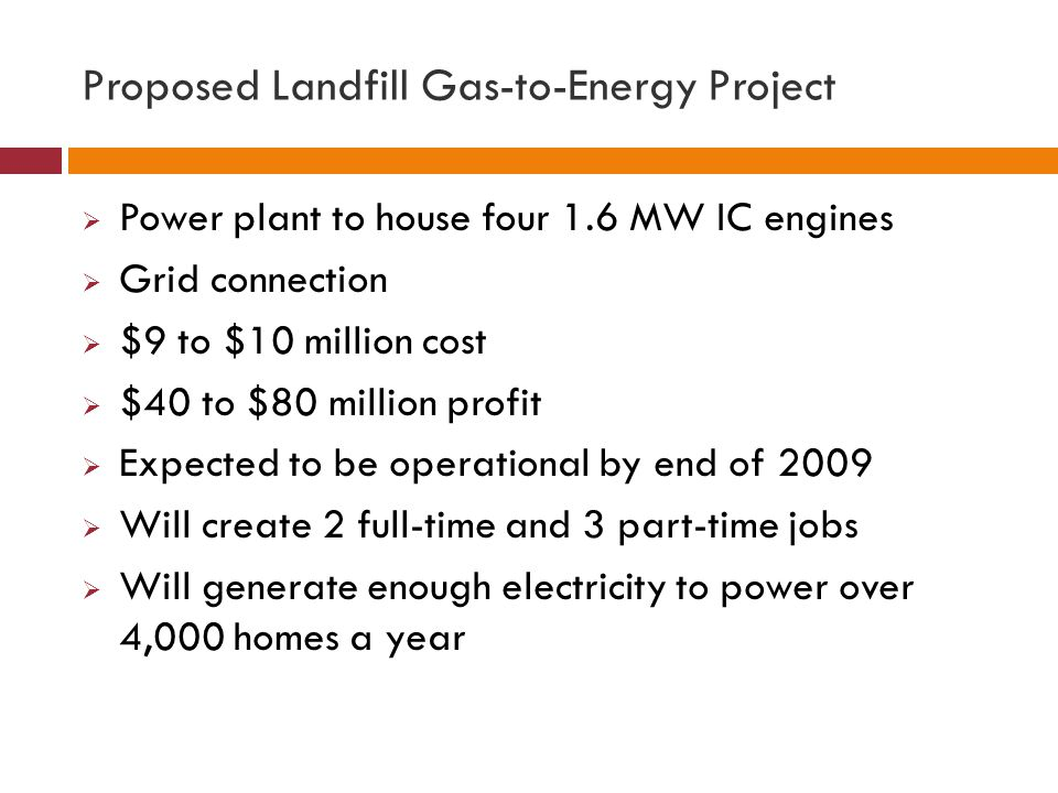 Proposed Landfill Gas-to-Energy Project