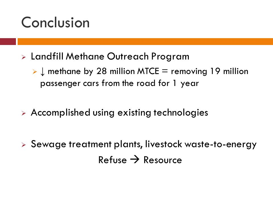 Conclusion Landfill Methane Outreach Program