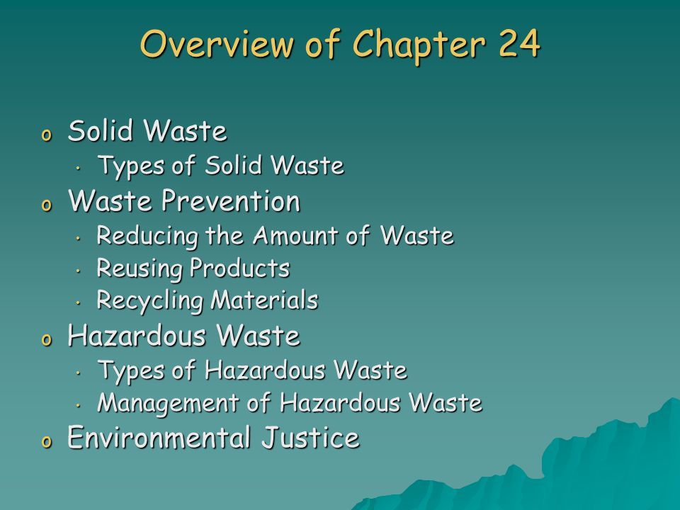 Overview of Chapter 24 Solid Waste Waste Prevention Hazardous Waste