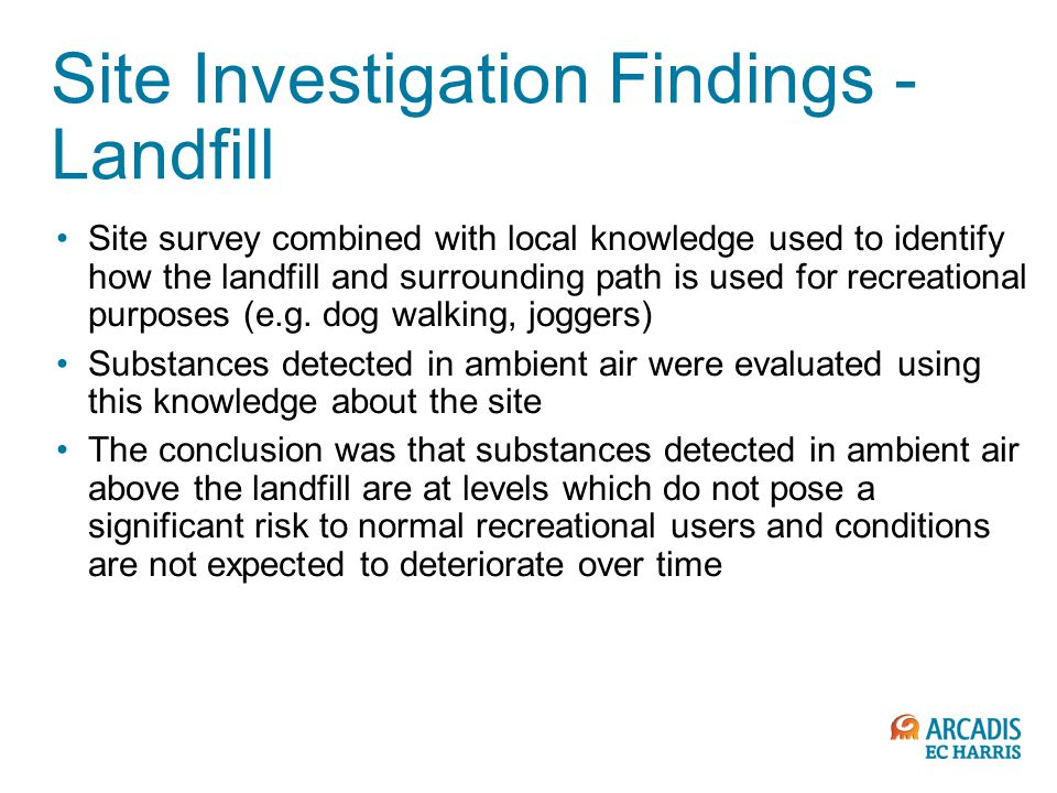 Site Investigation Findings - Landfill