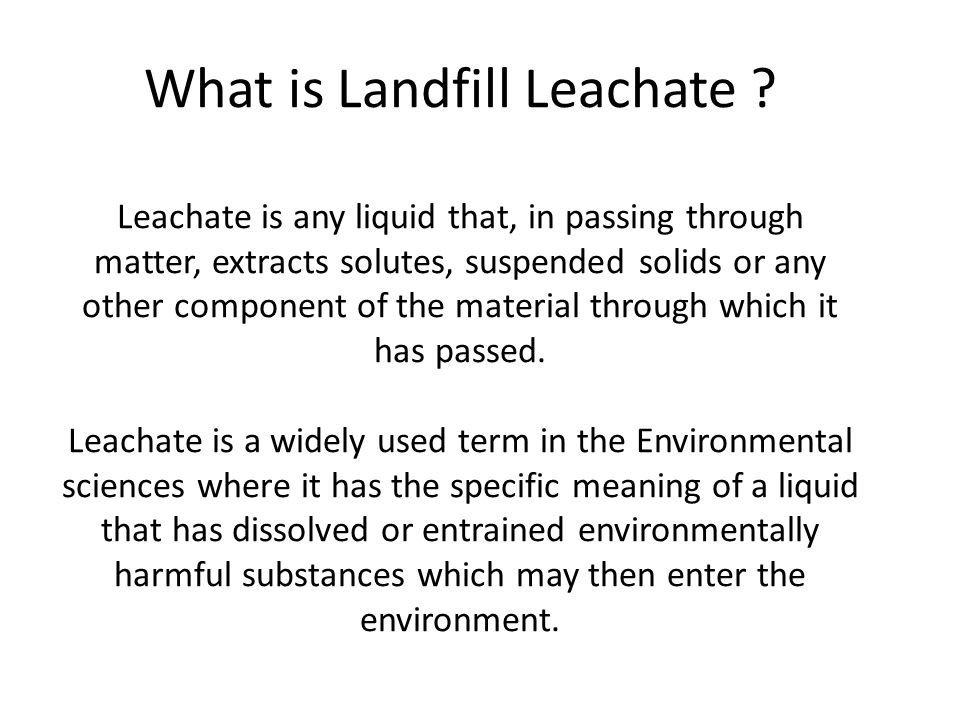 What is Landfill Leachate