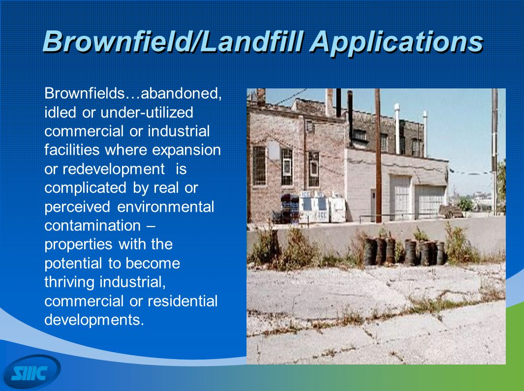 Brownfield/Landfill Applications