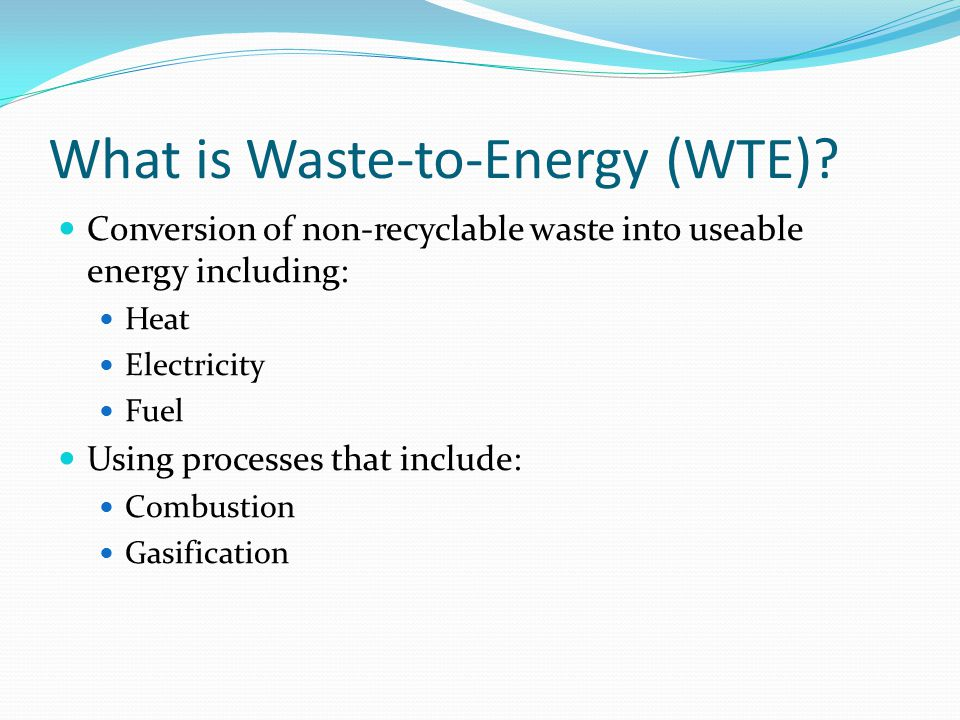 What is Waste-to-Energy (WTE)